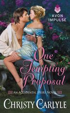 One Tempting Proposal Paperback  by Christy Carlyle