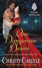 One Dangerous Desire Paperback  by Christy Carlyle