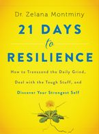 21 Days to Resilience Hardcover  by Zelana Montminy