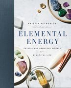 Elemental Energy Hardcover  by Kristin Petrovich