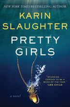 Pretty Girls Hardcover  by Karin Slaughter