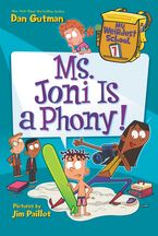 My Weirdest School #7: Ms. Joni Is a Phony! Hardcover  by Dan Gutman
