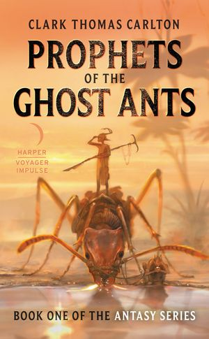Prophets of the Ghost Ants book image