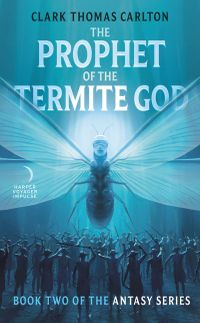 the-prophet-of-the-termite-god