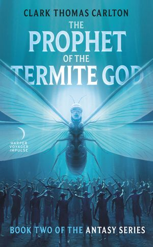 The Prophet of the Termite God book image