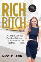 Rich Bitch Paperback  by Nicole Lapin