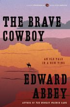The Brave Cowboy Paperback  by Edward Abbey