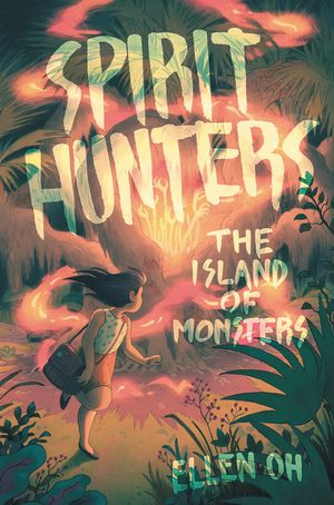 Spirit Hunters #2: The Island of Monsters book image