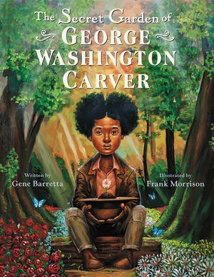 The Secret Garden of George Washington Carver book image