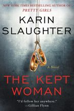 The Kept Woman Hardcover  by Karin Slaughter