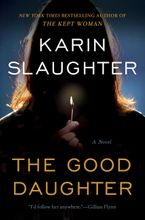 The Good Daughter Hardcover  by Karin Slaughter