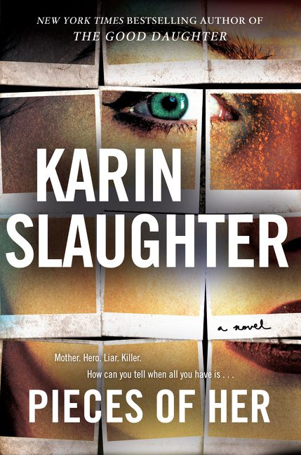 pieces of her - karin slaughter - hardcover