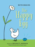 The Happy Egg Hardcover  by Ruth Krauss