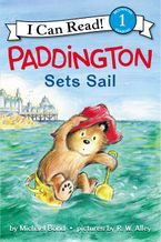Paddington Sets Sail Hardcover  by Michael Bond
