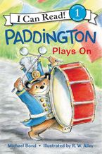 Paddington Plays On Hardcover  by Michael Bond