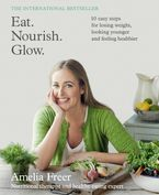 Book cover image: Eat. Nourish. Glow.