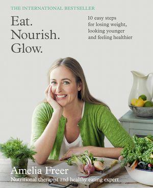 Eat. Nourish. Glow. book image