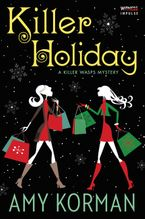 Killer Holiday Paperback  by Amy Korman