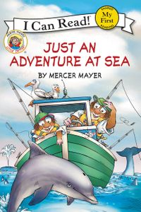 Little Critter: Just an Adventure at Sea