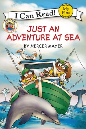 Little Critter: Just an Adventure at Sea book image