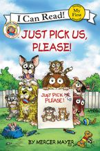 Little Critter: Just Pick Us, Please! Hardcover  by Mercer Mayer