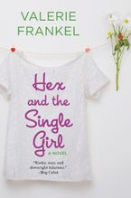 Hex and the Single Girl Paperback  by Valerie Frankel