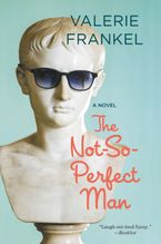 The Not-So-Perfect Man Paperback  by Valerie Frankel