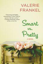 Smart vs. Pretty