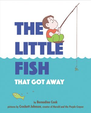 The Little Fish That Got Away book image