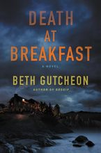 Death at Breakfast Hardcover  by Beth Gutcheon