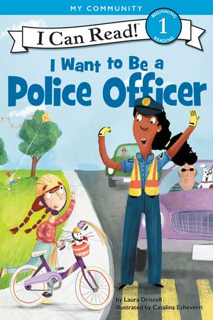 I Want to Be a Police Officer book image