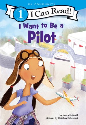 I Want to Be a Pilot (I Can Read Level 1) Paperback  by