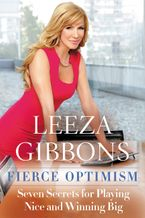 Fierce Optimism Hardcover  by Leeza Gibbons