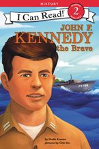 John F. Kennedy the Brave Hardcover  by Sheila Keenan