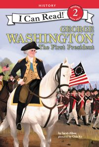 George Washington: The First President