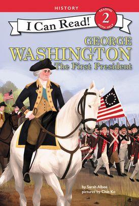 George Washington: The First President