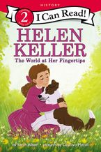 helen-keller-the-world-at-her-fingertips
