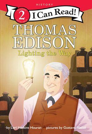 Thomas Edison Lighting The Way Hardcover I Can Read