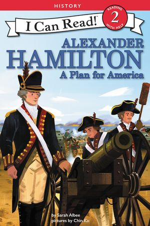Alexander Hamilton: A Plan for America book image