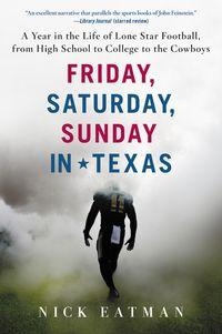 friday-saturday-sunday-in-texas