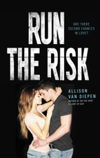 Run the Risk Hardcover  by Allison van Diepen