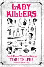 Lady Killers Paperback  by Tori Telfer