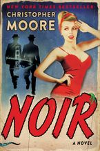 Noir Hardcover  by Christopher Moore