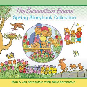The Berenstain Bears Spring Storybook Collection book image