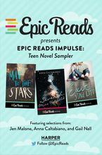 Epic Reads Impulse: Teen Novel Sampler eBook  by Jen Malone