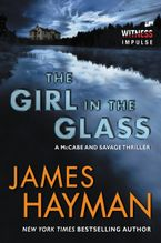 The Girl in the Glass Paperback  by James Hayman