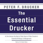 The Essential Drucker Downloadable audio file UBR by Peter F. Drucker