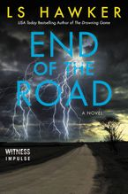 End of the Road Paperback  by LS Hawker