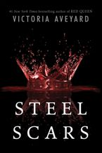 Steel Scars eBook  by Victoria Aveyard