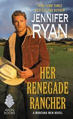 Her Renegade Rancher Paperback  by Jennifer Ryan